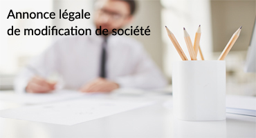 annonce legale modification societe